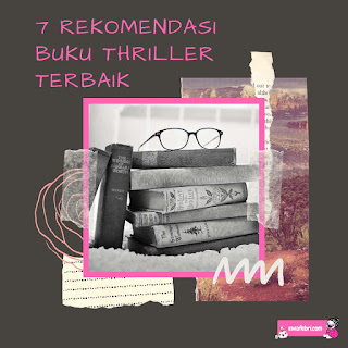 7 rekomendasi buku thriller terbaik