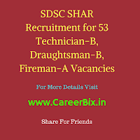 SDSC SHAR Recruitment for 53 Technician-B, Draughtsman-B, Fireman-A Vacancies