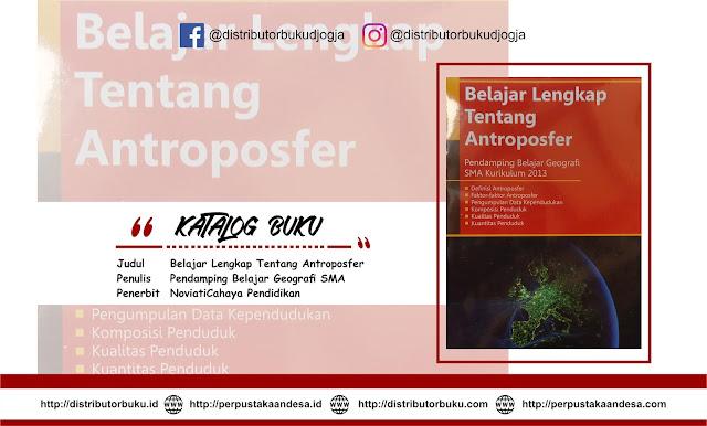 Belajar Lengkap Tentang Antroposfer ( Pendamping Belajar Geografi SMA Kurikulum 2013)