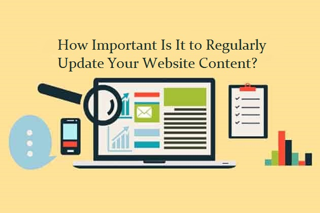 How Important Is It to Regularly Update Your Website Content?