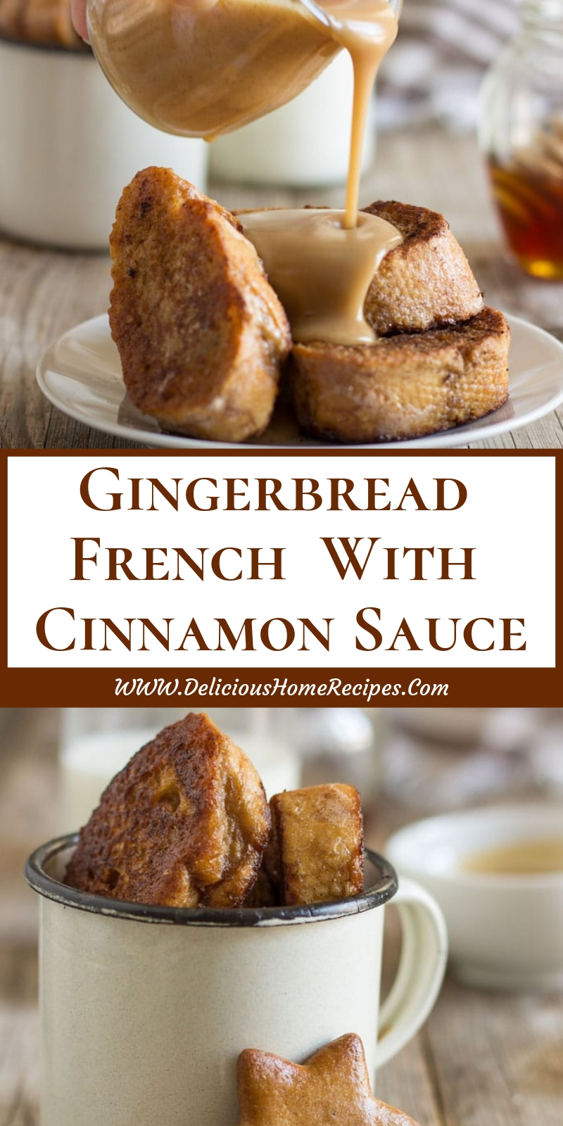 Gingerbread French  With Cinnamon Sauce