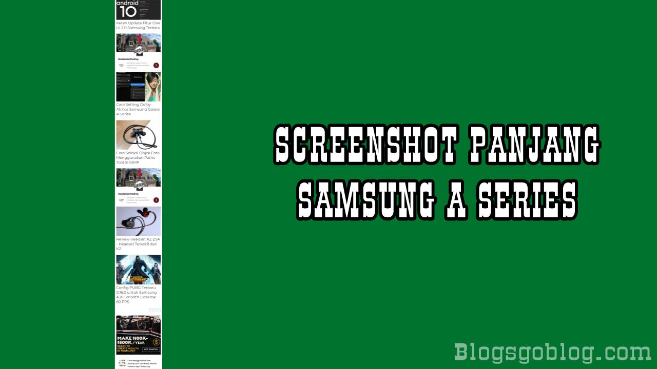 Cara Screenshot Panjang HP Samsung Galaxy A Series One UI Terbaru