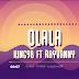 AUDIO   King 98 Ft. Rayvanny – Olala (Mp3) Download