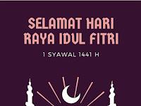 Kumpulan Ucapan Selamat Hari Raya Idul Fitri 2020/1441H Bahasa Indonesia, Inggris, dan Daerah