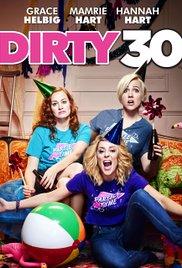 فيلم Dirty 30 2016 مترجم