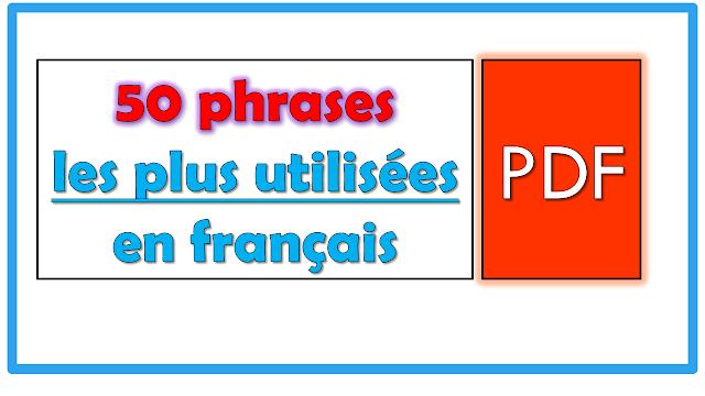 50 phrases les plus utilisées en français