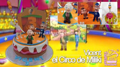 Tarta personalizada fondant modelado circo miliki Laia's Cupcakes Puerto Sagunto
