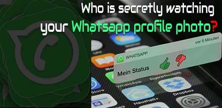 Who watching your Whatsapp profile photo