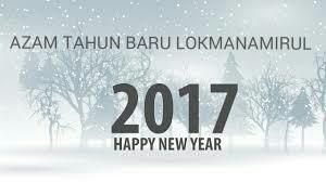 Azam Tahun Baru 2017 Lokmanamirul