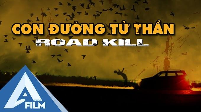 Con Đường Tử Thần (Roadkill)
