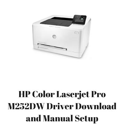 HP Color Laserjet Pro M252DW Driver Download and Manual Setup
