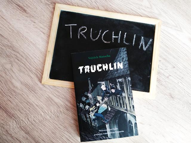 Truchlin - czyli mroczne klimaty dla starszaków