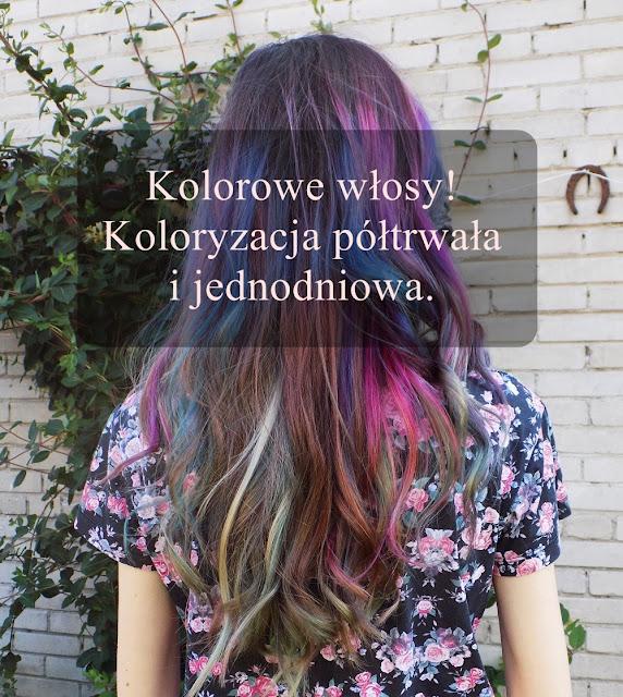 #04 Kolorowe włosy - koloryzacja półtrwała i jednodniowa.