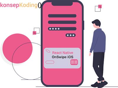 Tutorial React Native Handle OnSwipe Pada iOS