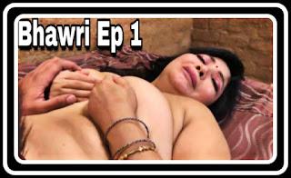 Bhawri (2021) - Rajsi Verma App Hindi Hot Web Series (s01ep01)
