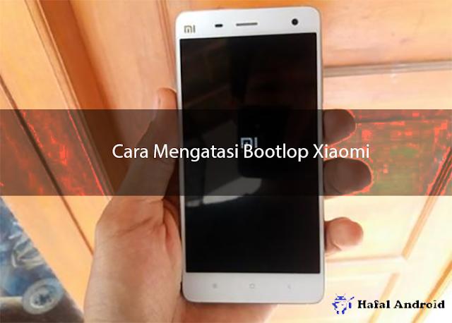 √ [Berhasil] 4+ Cara Mengatasi Bootloop Xiaomi All Type