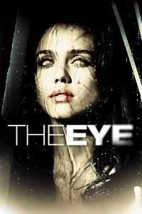 Horror Movie The Eye 2008 Hindi-Eng 300mb Dual Audio Download 480P BrRip