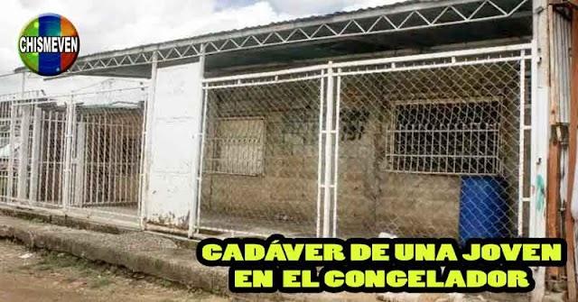 Joven madre encontrada muerta con signos de tortura dentro de un congelador en Aragua
