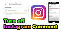How to Turn off Comment in Instagram?