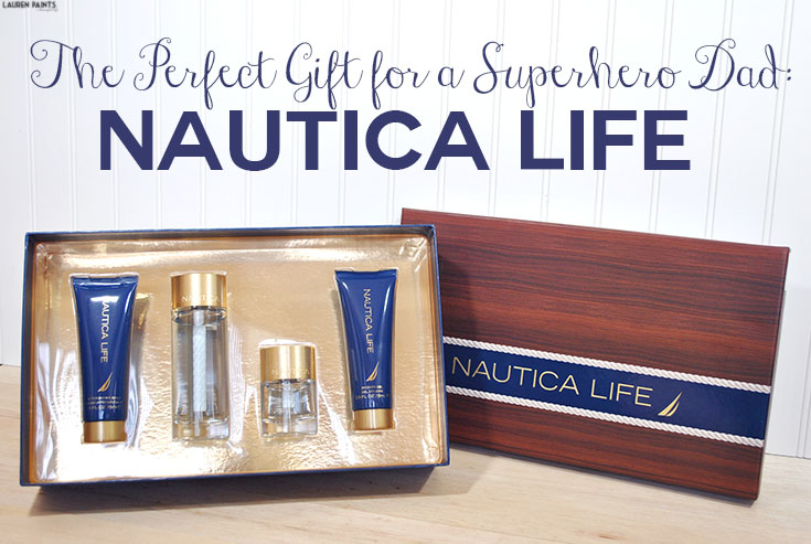 The Perfect Gift for a Superhero Dad: Nautica Life