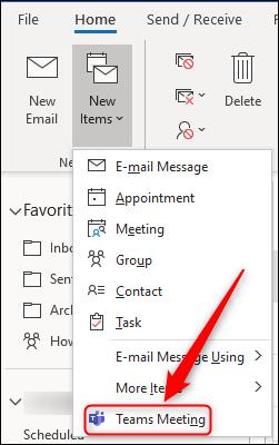 """خيار """"Teams Meeting"""" في قائمة """"عناصر جديدة"""" في Outlook."""