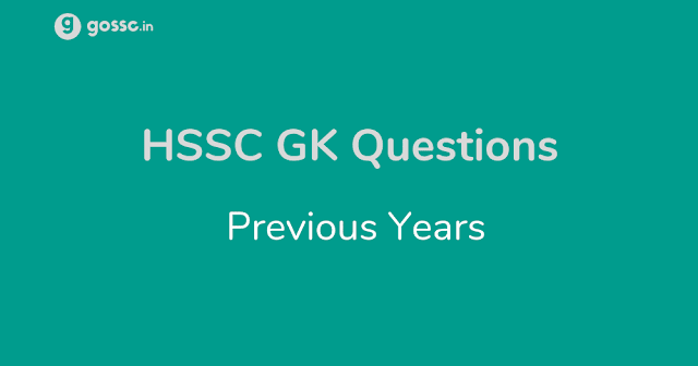 HSSC GK Questions Previous Years