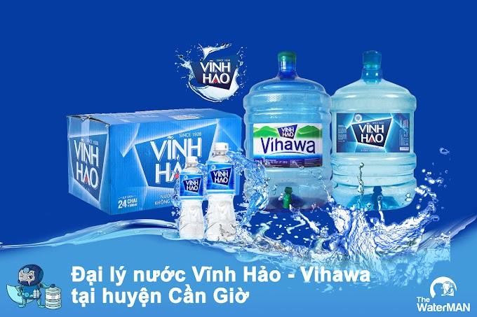 Đại lý nước Vĩnh Hảo - Vihawa bình 20L huyện Cần Giờ