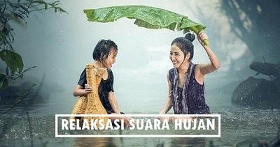 Relaksasi Suara Hujan