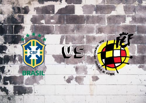 Brazil  vs Spain Resumen y Partido Completo