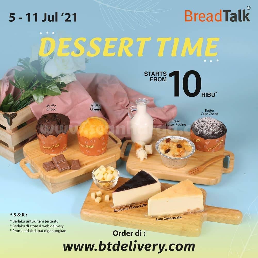 BREADTALK Dessert Time - Promo Sweet Desert mulai Rp. 10.000