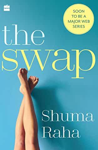 The Swap by Shuma Raha