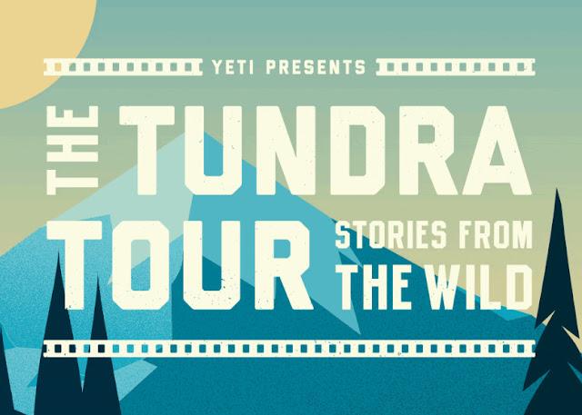 YETI Presents:  The Tundra Tour