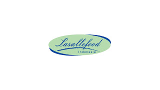 Lowongan Kerja PT. Lasallefood Indonesia Terbaru