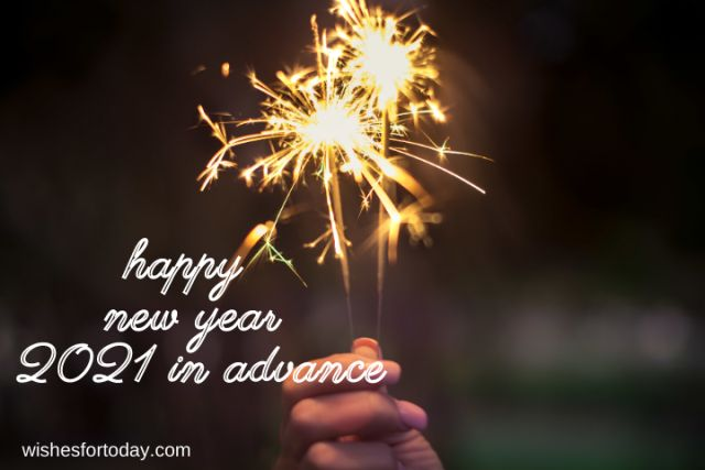 Happy new year 2021 in advance wishes