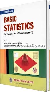 Basic Statistics for Intermediate Classes (Part - 2) by Saleem Akhtar and Ghulam Hussain Kiani