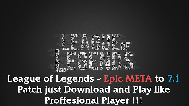 League of Legends - New Best META to Patch 7.1 just Download and Win