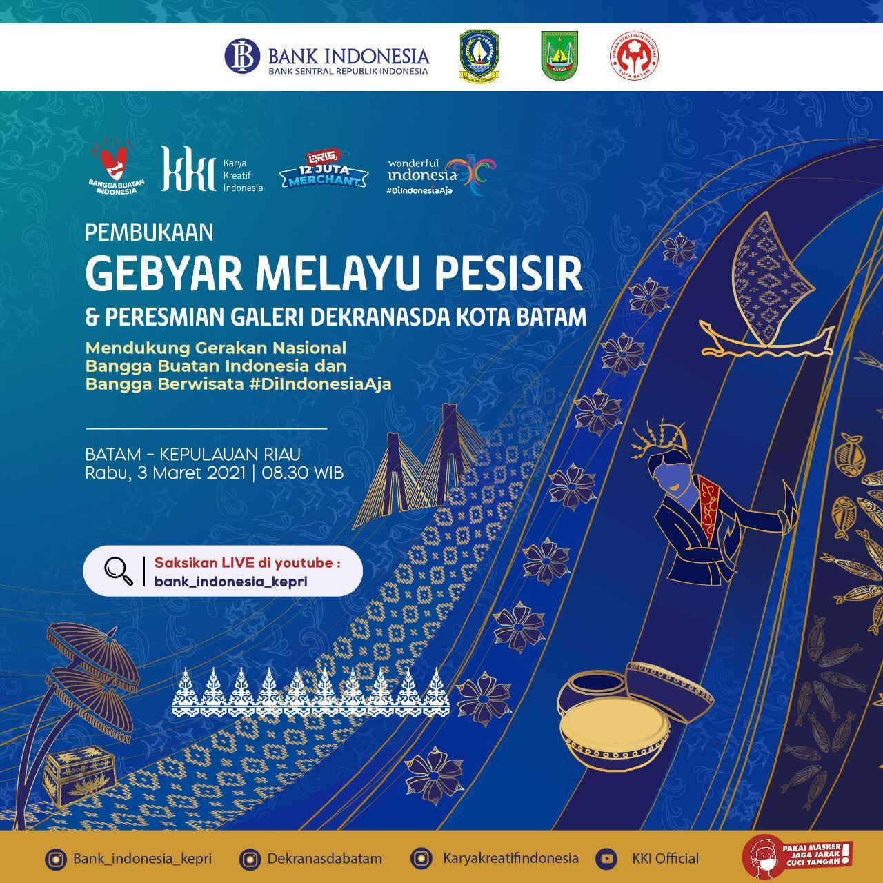 Disperindag dan Dekranasda Kota Batam Bersama BI Gelar  Gebyar Melayu Pesisir dan Peresmian Galeri Dekranasda Batam