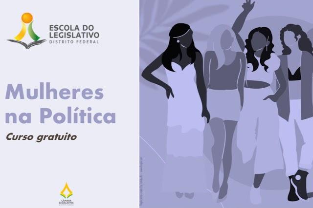Câmara Legislativa promove curso sobre a importância da mulher na política