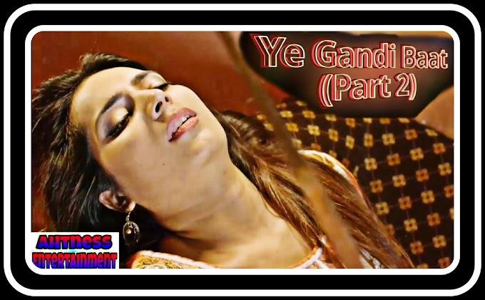 Prerna Keshwani sexy scene - Ye Gandi Baat 2 (2021) HD 720p
