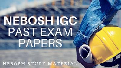 nebosh past papers pdf nebosh past papers pdf free download