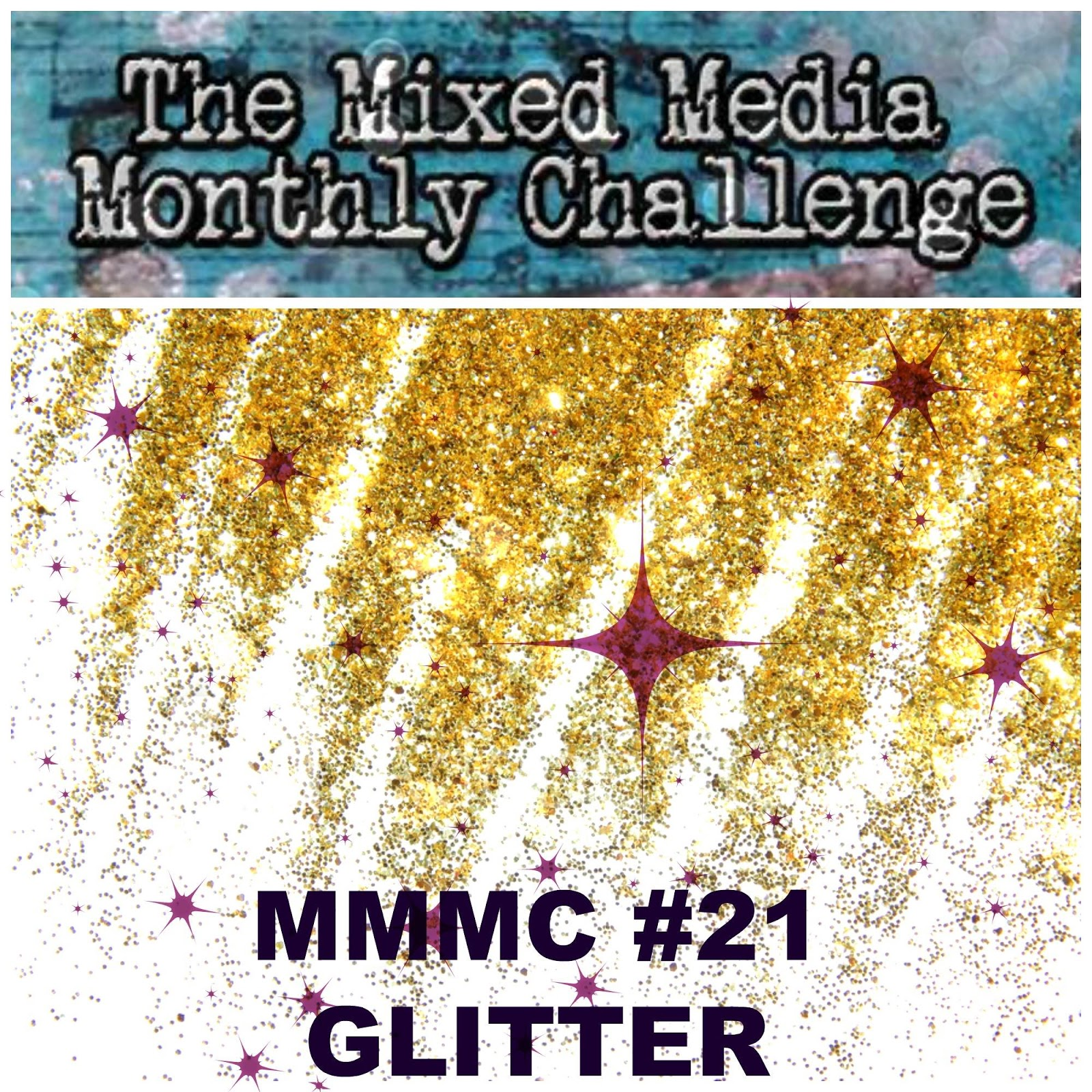 http://mixedmediamc.blogspot.ie/2016/02/mixed-media-monthly-challenge-21-glitter.html