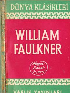 William Faulkner'in Hayatı Sanatı Eserleri