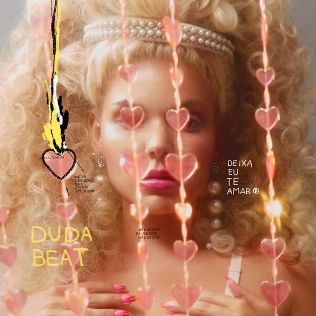 Duda Beat lança versão Pop Brega do clássico do samba 'Deixa Eu Te Amar'