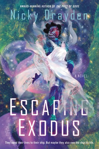 Escaping Exodus by Nicky Drayden