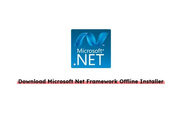 download-microsoft-net-framework-offline-installer