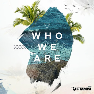 FTampa releases 'Who We Are' on Sony Music