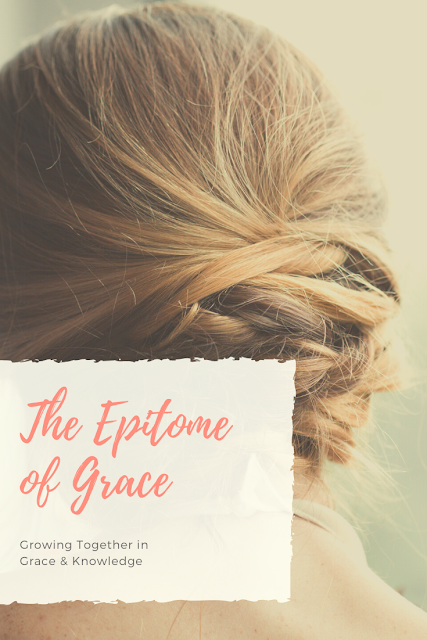How to be the epitome of grace when going through unpleasant or difficult circumstances.