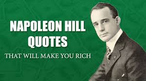 Motivational quote of the day by Napoleon Hill