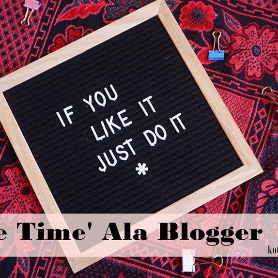 Bagaimana 'Me Time' Ala Blogger