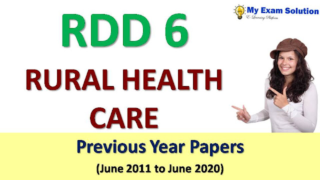 RDD 6 RURAL HEALTH CARE Previous Year Papers